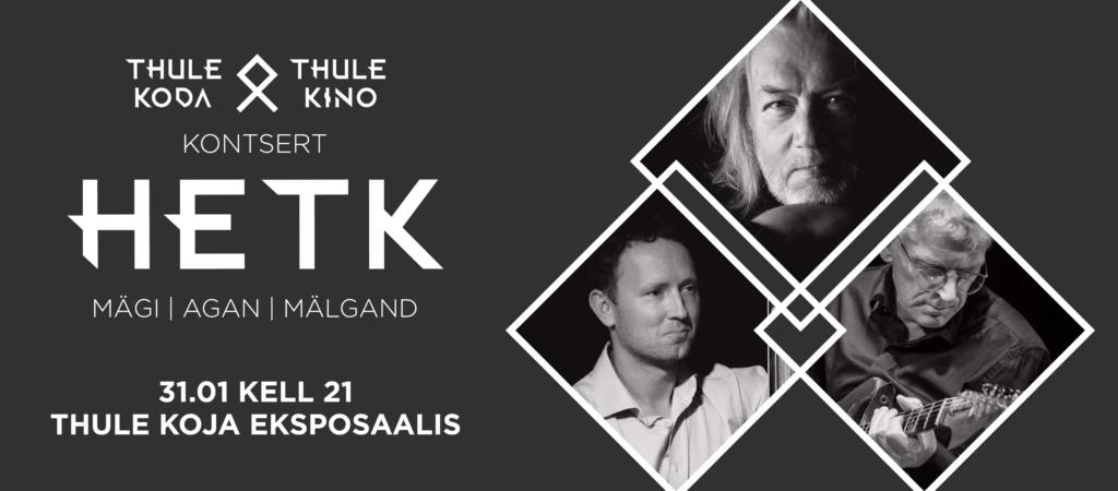 Thule kontsert Hetk
